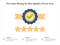 Five Start Rating For Best Quality Vector Icon Ppt PowerPoint Presentation Portfolio Graphic Tips PDF