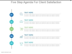 Five Step Agenda For Client Satisfaction Powerpoint Slides Design