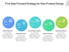 Five Step Forward Strategy For New Product Design Ppt PowerPoint Presentation Gallery Samples PDF