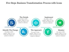 Five Steps Business Transformation Process With Icons Ppt PowerPoint Presentation Show Graphics