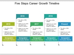 Five Steps Career Growth Timeline Ppt PowerPoint Presentation Portfolio Aids