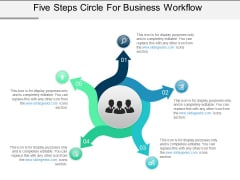 Five Steps Circle For Business Workflow Ppt PowerPoint Presentation Pictures Master Slide