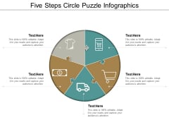 Five Steps Circle Puzzle Infographics Ppt Powerpoint Presentation Professional Structure