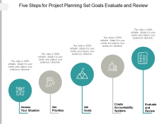 Five Steps For Project Planning Set Goals Evaluate And Review Ppt PowerPoint Presentation Outline Files