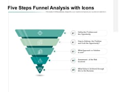 Five Steps Funnel Analysis With Icons Ppt PowerPoint Presentation Infographics Format Ideas
