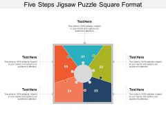 Five Steps Jigsaw Puzzle Square Format Ppt PowerPoint Presentation Show Structure