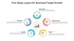 Five Steps Layout For Business Target Growth Ppt PowerPoint Presentation Layouts Maker PDF