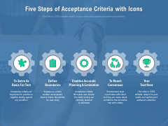 Five Steps Of Acceptance Criteria With Icons Ppt PowerPoint Presentation File Infographics PDF