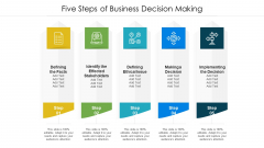 Five Steps Of Business Decision Making Ppt Outline Example PDF