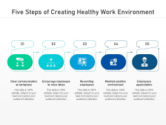 Five Steps Of Creating Healthy Work Environment Ppt PowerPoint Presentation File Graphics Example PDF