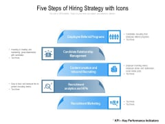Five Steps Of Hiring Strategy With Icons Ppt PowerPoint Presentation Show Portfolio