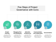 Five Steps Of Project Governance With Icons Ppt PowerPoint Presentation Styles Images
