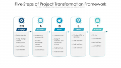 Five Steps Of Project Transformation Framework Ppt PowerPoint Presentation Summary Influencers PDF