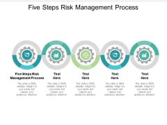 Five Steps Risk Management Process Ppt PowerPoint Presentation Layouts Background Images Cpb