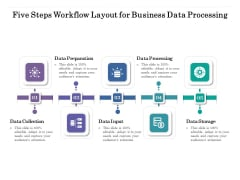 Five Steps Workflow Layout For Business Data Processing Ppt PowerPoint Presentation Gallery Example Introduction PDF