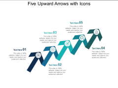 Five Upward Arrows With Icons Ppt PowerPoint Presentation Infographic Template Icon