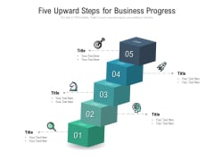 Five Upward Steps For Business Progress Ppt PowerPoint Presentation Icon Smartart