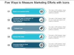 Five Ways To Measure Marketing Efforts With Icons Ppt PowerPoint Presentation Icon Example File