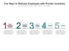 Five Ways To Motivate Employees With Provide Incentives Ppt PowerPoint Presentation Infographic Template Infographics