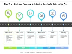 Five Years Business Roadmap Highlighting Candidate Onboarding Plan Microsoft