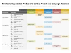 Five Years Organization Product And Content Promotional Campaign Roadmap Template