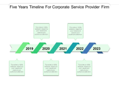 Five Years Timeline For Corporate Service Provider Firm Ppt PowerPoint Presentation Ideas Files PDF
