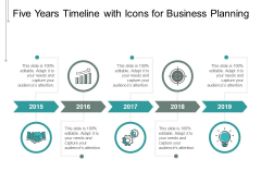 Five Years Timeline With Icons For Business Planning Ppt PowerPoint Presentation Inspiration Ideas