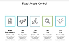 Fixed Assets Control Ppt PowerPoint Presentation Layouts Deck Cpb