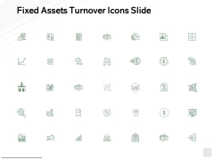 Fixed Assets Turnover Icons Slide Growth Financial Ppt PowerPoint Presentation File Graphic Images