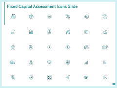 Fixed Capital Assessment Icons Slide Growth Ppt PowerPoint Presentation Portfolio Deck