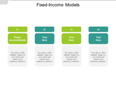 Fixed Income Models Ppt PowerPoint Presentation File Background Images Cpb