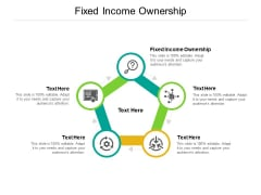 Fixed Income Ownership Ppt PowerPoint Presentation Show Slide Portrait Cpb Pdf