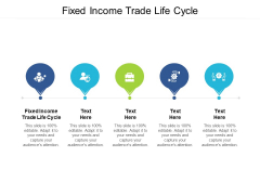 Fixed Income Trade Life Cycle Ppt PowerPoint Presentation Model Guide Cpb