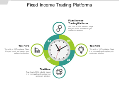 Fixed Income Trading Platforms Ppt PowerPoint Presentation Show Maker Cpb