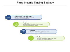 Fixed Income Trading Strategy Ppt PowerPoint Presentation Infographics Guide Cpb