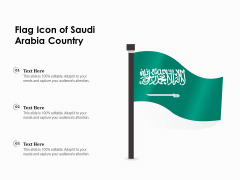 Flag Icon Of Saudi Arabia Country Ppt PowerPoint Presentation Summary Deck PDF