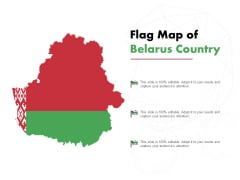 Flag Map Of Belarus Country Ppt PowerPoint Presentation Outline Layouts