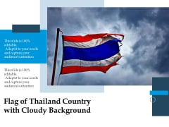 Flag Of Thailand Country With Cloudy Background Ppt PowerPoint Presentation File Grid PDF