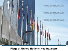 Flags At United Nations Headquarters Ppt PowerPoint Presentation Pictures Themes