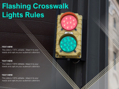 Flashing Crosswalk Lights Rules Ppt PowerPoint Presentation Professional Graphic Tips