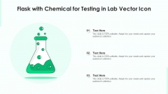 Flask With Chemical For Testing In Lab Vector Icon Ppt Icon Visuals PDF