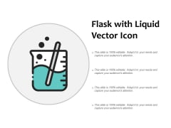 Flask With Liquid Vector Icon Ppt PowerPoint Presentation Styles Graphics Pictures