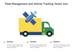 Fleet Management And Vehicle Tracking Vector Icon Ppt PowerPoint Presentation File Graphic Images PDF