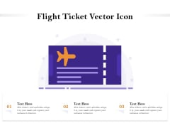 Flight Ticket Vector Icon Ppt PowerPoint Presentation Model Slides PDF