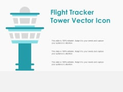 Flight Tracker Tower Vector Icon Ppt PowerPoint Presentation Icon Example File