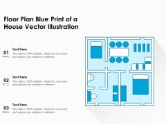 Floor Plan Blue Print Of A House Vector Illustration Ppt PowerPoint Presentation Slides Example PDF