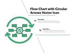 Flow Chart With Circular Arrows Vector Icon Ppt PowerPoint Presentation File Model PDF