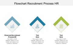 Flowchart Recruitment Process HR Ppt PowerPoint Presentation Graphics Cpb Pdf