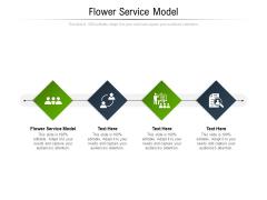 Flower Service Model Ppt PowerPoint Presentation Portfolio Icons Cpb Pdf