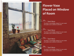 Flower Vase Placed On Window Of Room Ppt PowerPoint Presentation Styles Layout PDF